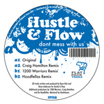 HUSTLE & FLOW - Dont Mess With Us (Front Cover)