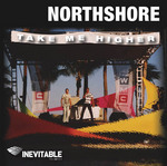 NORTHSHORE - Take Me Higher (Front Cover)