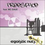 FREESPACE feat MC DAVE - Egoistic Nuts (Front Cover)