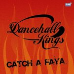 DANCEHALL KINGS - Catch A Faya (Front Cover)