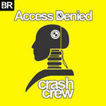 ACCESS DENIED - Crash Crew (Front Cover)