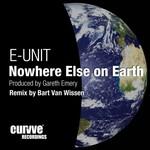 Nowhere Else On Earth