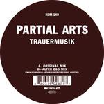 Partial Arts aka Ewan Pearson/Alastair Usher: Trauermusik