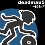 DEADMAU5 - 1981 (Front Cover)