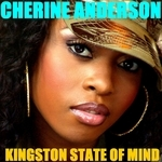 ANDERSON, Cherine - Kingston State Of Mind (Front Cover)