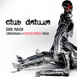 CLUB DELUXE - Dis Moi (Front Cover)