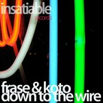 FRASE & KOTO - Down To The Wire (Front Cover)
