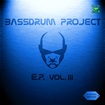 Bassdrum Project EP Vol 3