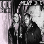 OXIDE/NEUTRINO - What R U (Dark Remix Instrumental) (Front Cover)