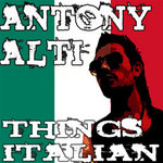 ALTI, Antony - Things Italian EP (Front Cover)