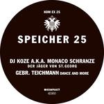 DJ KOZE aka MONACO SCHRANZE/GEBR TEICHMANN - Speicher 25 (Front Cover)