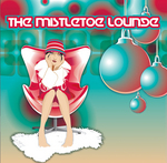 VARIOUS - The Mistletoe Lounge (Front Cover)