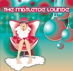 VARIOUS - The Mistletoe Lounge (Back Cover)