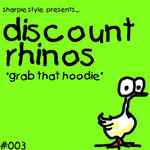 DISCOUNT RHINOS - Grab That Hoodie (Front Cover)