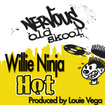 NINJA, Willie - Hot (Front Cover)