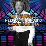 CARDWELL, Joi feat MONA LISA - Keep Coming Around (Front Cover)