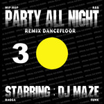 DJ MAZE - Party All Night 3 (Front Cover)