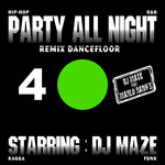 DJ MAZE - Party All Night 4 (Front Cover)