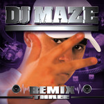 DJ MAZE - Maze Remix Three (Front Cover)