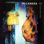 IN CAMERA - 13 (Lucky For Some) (Front Cover)