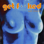 GET FUCKED - Wet Dreams Album (Front Cover)