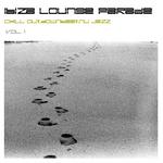 Ibiza Lounge Parade Vol 1