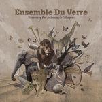 ENSEMBLE DU VERRE - Sanctuary For Animals (Front Cover)
