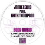 LEWIS, Jamie feat KEITH THOMPSON - Body Music (Front Cover)