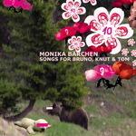 VARIOUS - Monika Bärchen: Songs For Bruno, Knut & Tom (Front Cover)