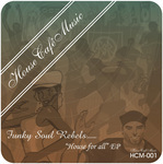 FUNKY SOUL REBELS - House For All EP (Front Cover)