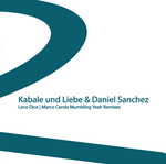 KABALE UND LIEBE/DANIEL SANCHEZ - Mumbling Yeah (Remixes) (Front Cover)