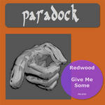 REDWOOD - Give Me Some (Back Cover)