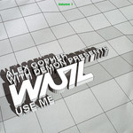 GOPHER, Alex/WUZ/DEMON - Use Me Volume 1 (Front Cover)