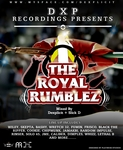 Dexplicit Ft Wiley, Lethal B, Skepta, JME, Bashy, Wretch Plus Many more - The Royal Rumblez Mix CD (Front Cover)