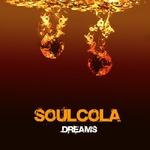 SOUL COLA - Dreams (Front Cover)