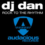 DJ DAN - Rock To The Rhythm (Front Cover)