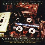 LITTLE BROTHER - The Chittlin' Circuit Mixtape: B-Sides, Bootlegs & Unreleased (Front Cover)