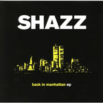 SHAZZ - Back To Manhattan (Front Cover)