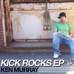 MURRAY, Ken - The Kick Rocks EP (Back Cover)