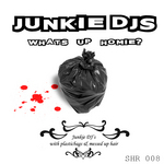JUNKIE DJ'S - Whats Up Homie (Front Cover)