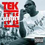 TEK - It Is What It Is (Front Cover)