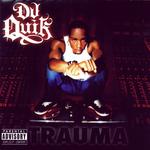 DJ QUIK - Trauma (Front Cover)