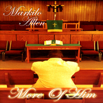 ALLEN, Markilo - More Of Him (Front Cover)
