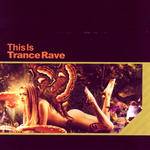 This Is Trance Rave