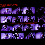 VARIOUS - This Is Rave Volume Four (Front Cover)