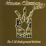 VARIOUS - E-SA Underground Archives - House Classics Vol 1 (Front Cover)