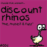 DISCOUNT RHINOS - Me, Myself & Fuzz (Front Cover)