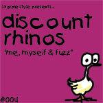 DISCOUNT RHINOS - Me, Myself & Fuzz (Back Cover)