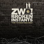 ZWO! - Broken Instants (The Youngsters remix) (Front Cover)