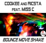 COOKEE & RICSTA feat MISS C - Bounce Move Shake (Front Cover)